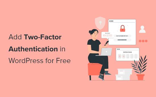 Adicionando autenticação de dois fatores no WordPress
